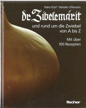buch-dr-zibelemaerit-und-rund-um-die-zwiebel-von-a-bis-z