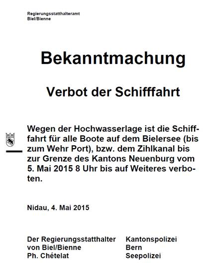 Hochwasser Bielersee 2015 - Fahrverbot für die Schifffahrt