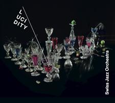 Swiss Jazz Orchestra Lucidity