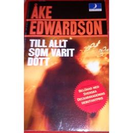 Till allt som var dött, Ake, Edwardson, 1995